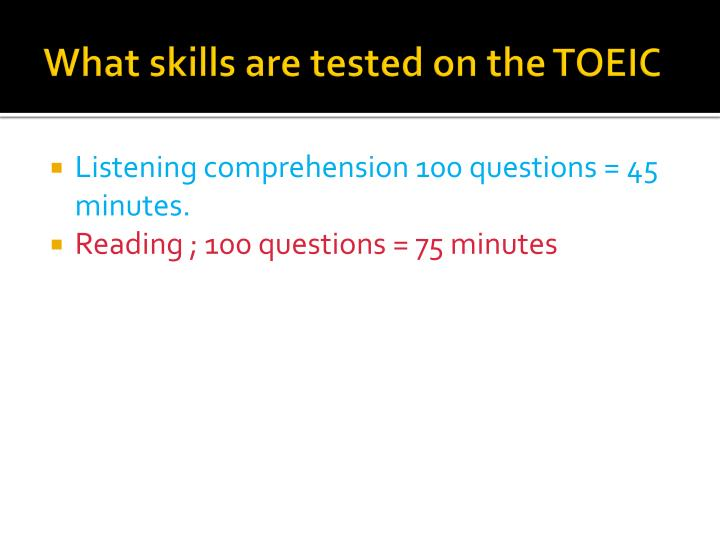 What skills are tested on the TOEIC