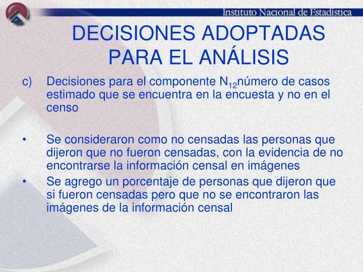 DECISIONES ADOPTADAS PARA EL ANÁLISIS