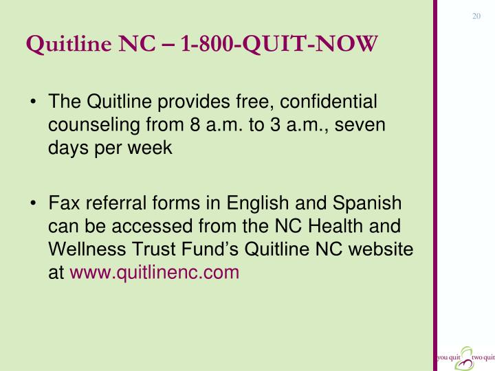 Quitline NC – 1-800-QUIT-NOW