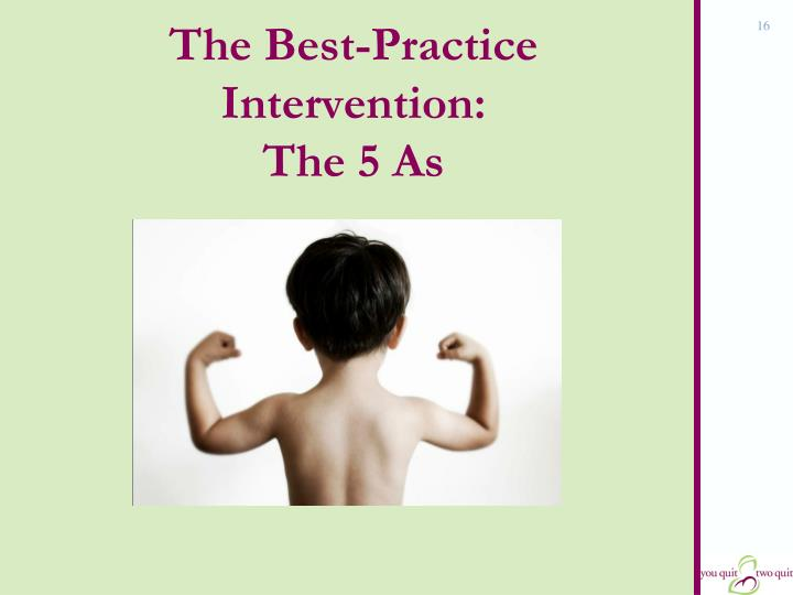 The Best-Practice Intervention: