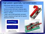 high power spectrally narrowed lasers
