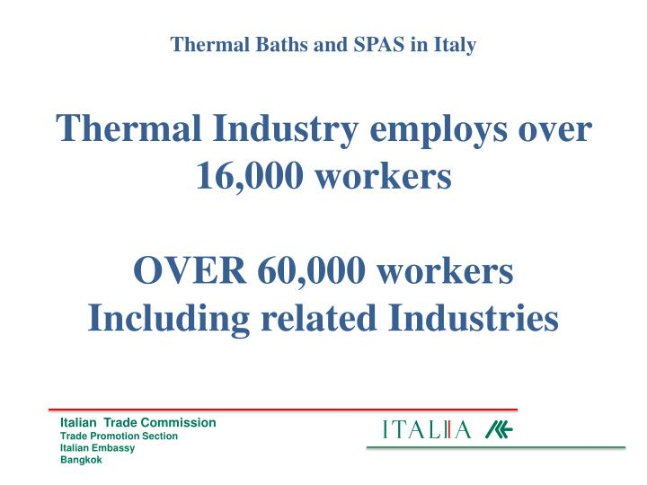 Thermal Industry employs over 16,000 workers