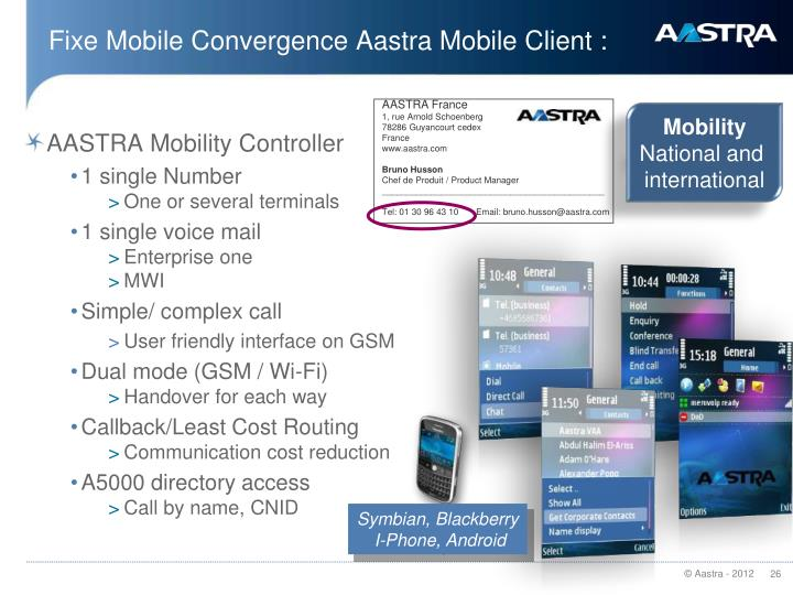 Fixe Mobile Convergence Aastra Mobile Client :
