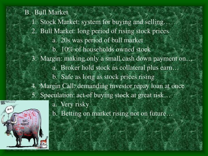 B.  Bull Market