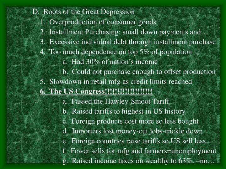D.  Roots of the Great Depression