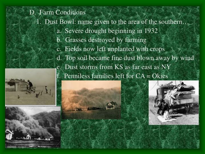 D.  Farm Conditions