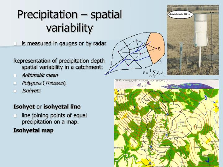Precipitation – spatial variability