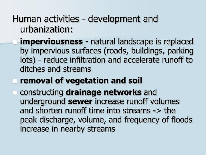 Human activities - development and urbanization: