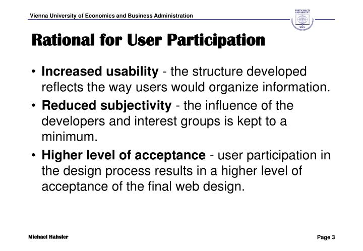 Rational for User Participation