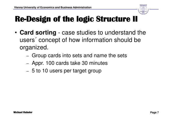 Re-Design of the logic Structure II
