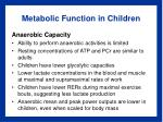 metabolic function in children1