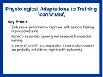 physiological adaptations to training continued