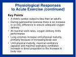 physiological responses to acute exercise continued