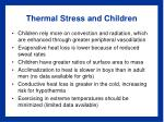 thermal stress and children