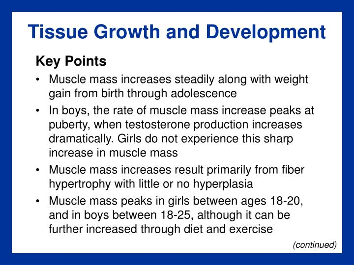 Tissue Growth and Development