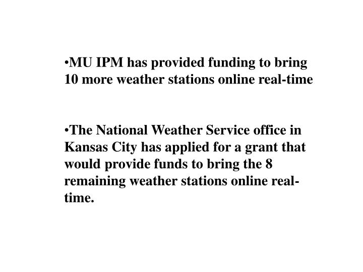 MU IPM has provided funding to bring 10 more weather stations online real-time