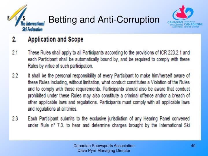 Betting and Anti-Corruption