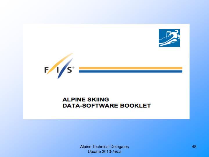 Alpine Technical Delegates Update 2013-
