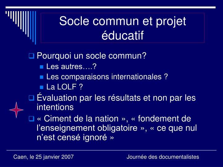 Socle commun et projet éducatif
