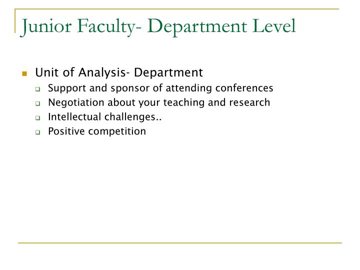 Junior Faculty- Department Level