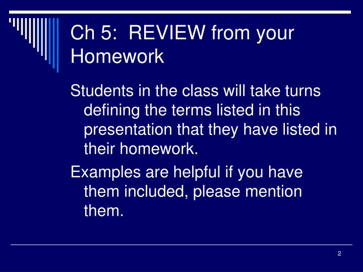 Ch 5:  REVIEW from your Homework