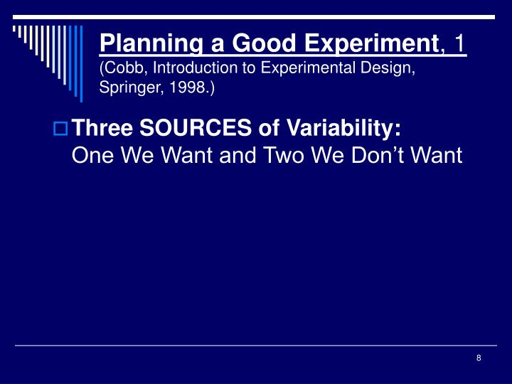 Planning a Good Experiment