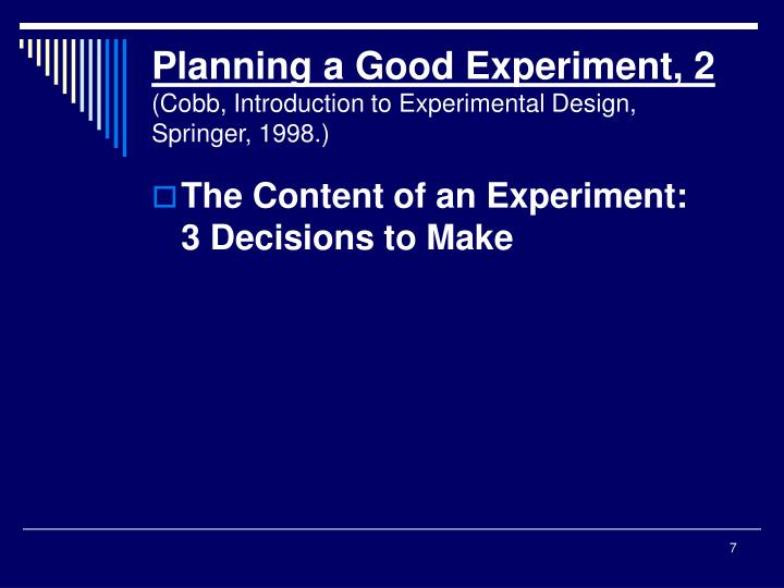 Planning a Good Experiment, 2