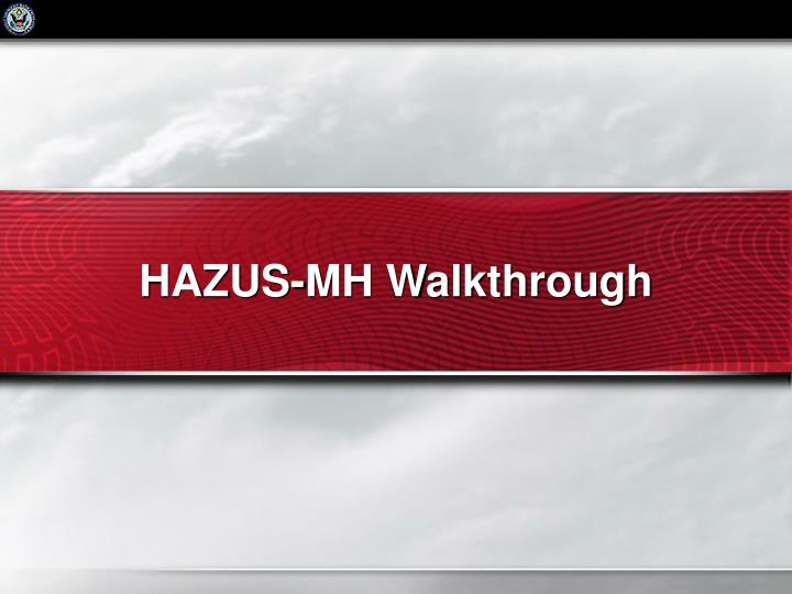 HAZUS-MH Walkthrough