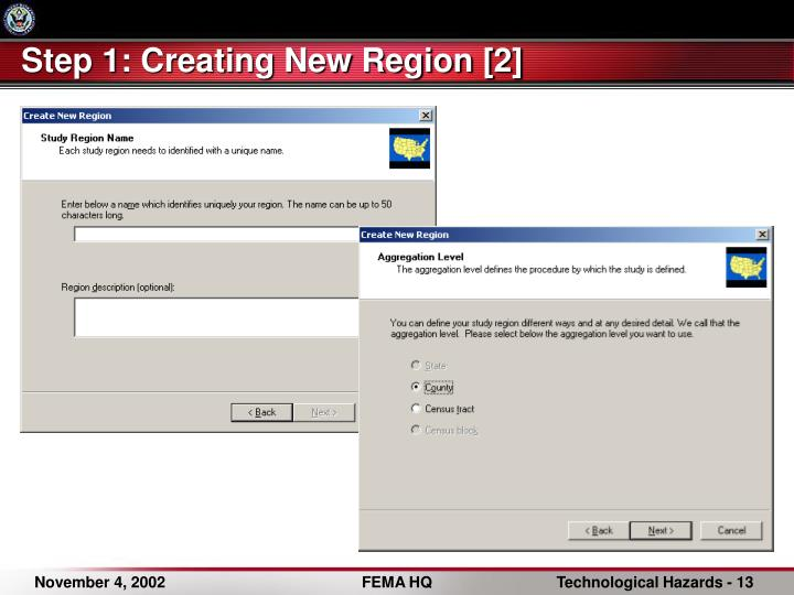 Step 1: Creating New Region [2]