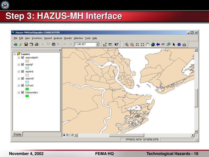 Step 3: HAZUS-MH Interface