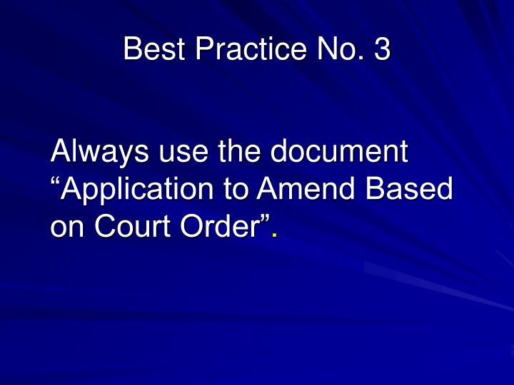 Best Practice No. 3