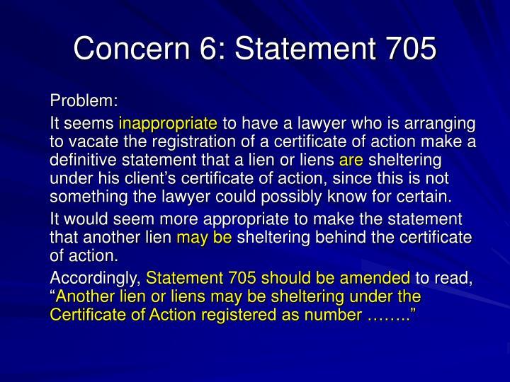Concern 6: Statement 705