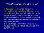 construction lien act s 48