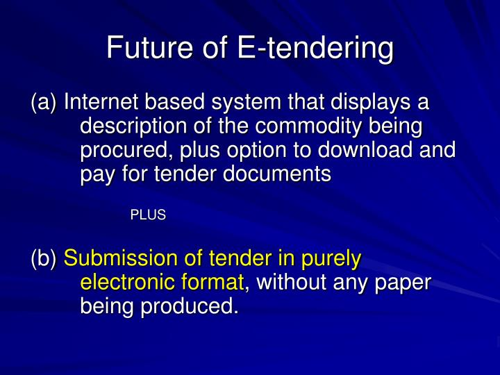Future of E-tendering