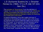 l d ducharme systems inc v denamer homes inc 1994 17 c l r 2d 107 ont gen div