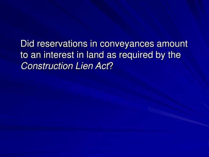 Did reservations in conveyances amount to an interest in land as required by the