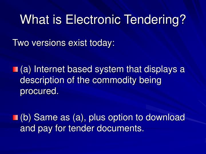 What is Electronic Tendering?