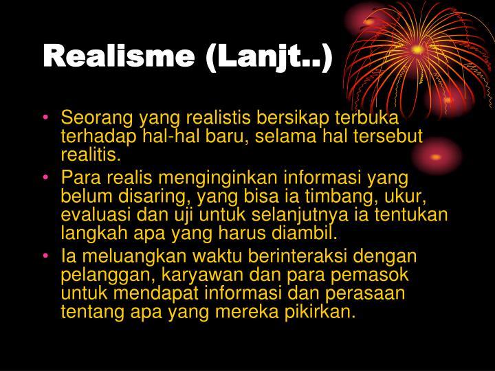Realisme (Lanjt..)