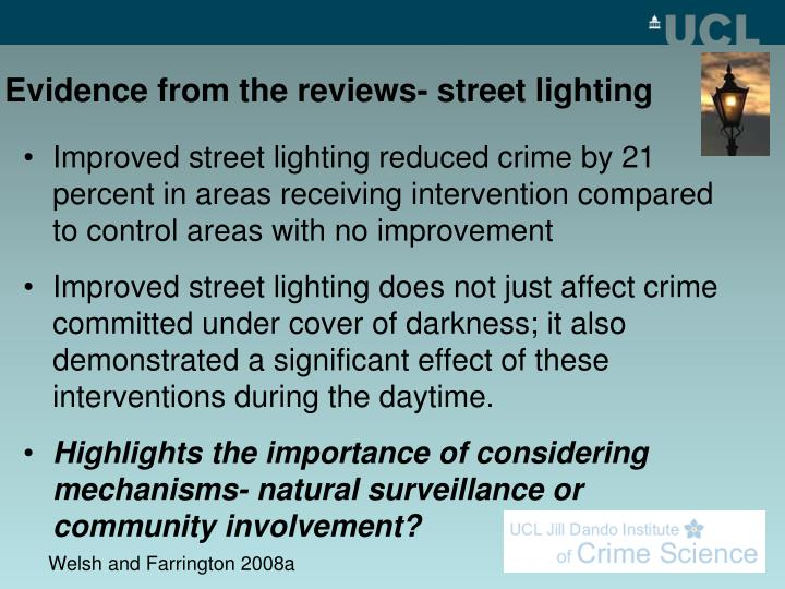 Evidence from the reviews- street lighting