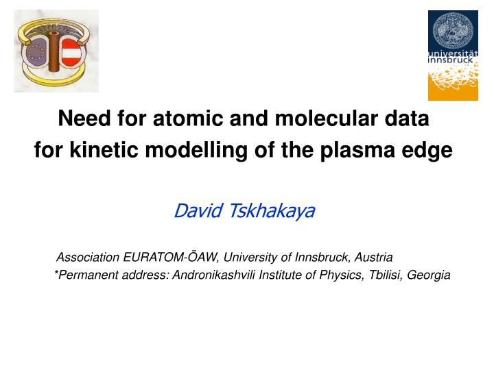 Need for atomic and molecular data