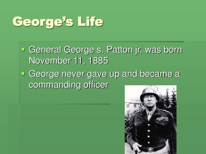 George's Life