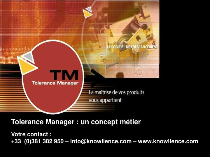 Tolerance Manager : un concept métier