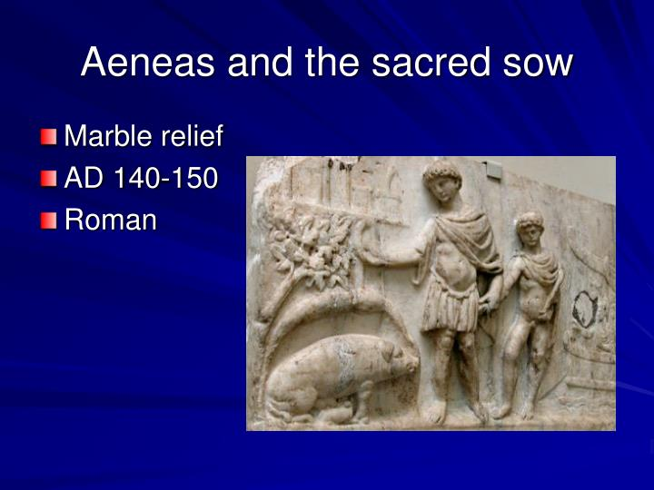 Aeneas and the sacred sow