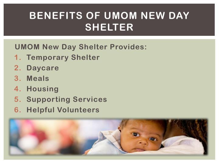 Benefits of UMOM New Day Shelter