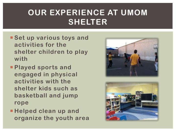 Our Experience at UMOM Shelter