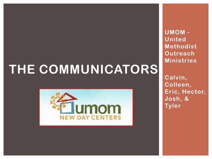 The communicators