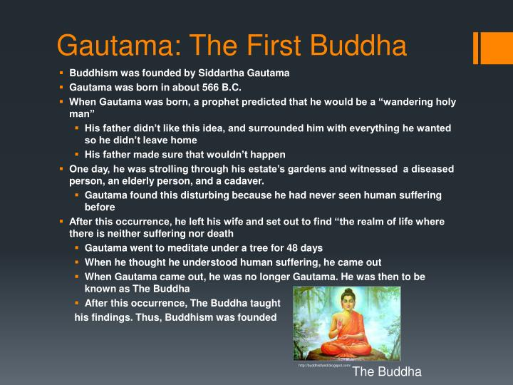 Gautama the first buddha