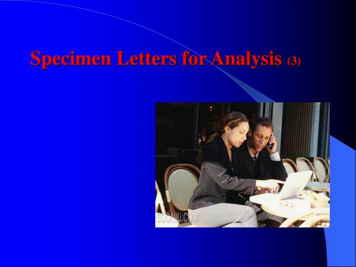 Specimen Letters for Analysis