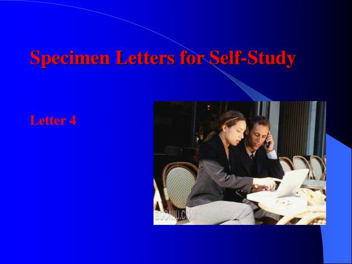 Specimen Letters for Self-Study