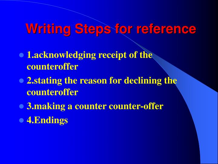 Writing Steps for reference